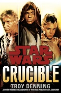 Crucible-HC - Troy Denning, with the original trilogy trio