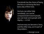 Luke with George Lucas kindness quote